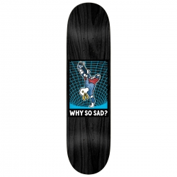 RL DECK AR WHY SO SAD 8.25 - Click for more info