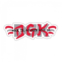 DGK STKR ALWAYS 10PK - Click for more info