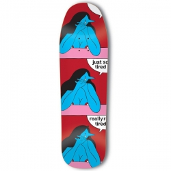TRD DECK JUST SO TIRED 9.25 - Click for more info